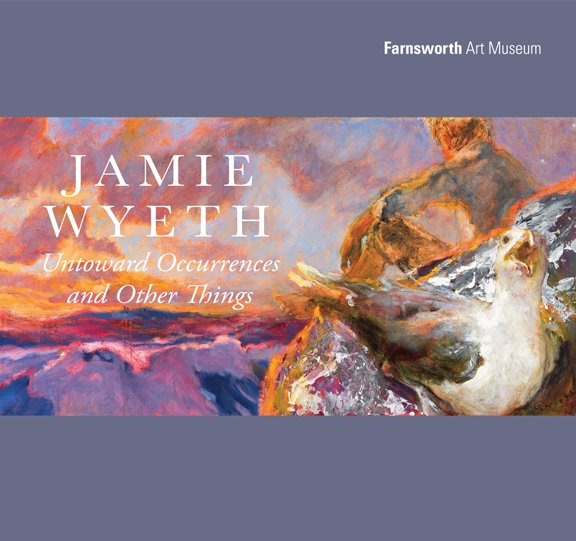 JAMIE WYETH UNTOWARD OCCURRENCES CATALOGUE