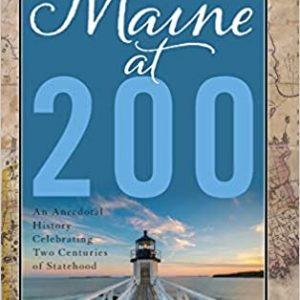 Maine at 200