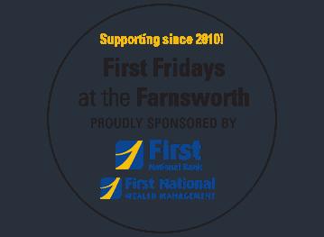 First Fridays at the Farnsworth Return